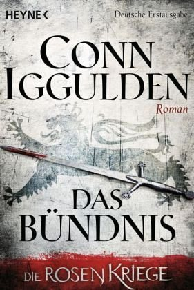 Broschiertes Buch »Das Bündnis / Die Rosenkriege Bd.2«