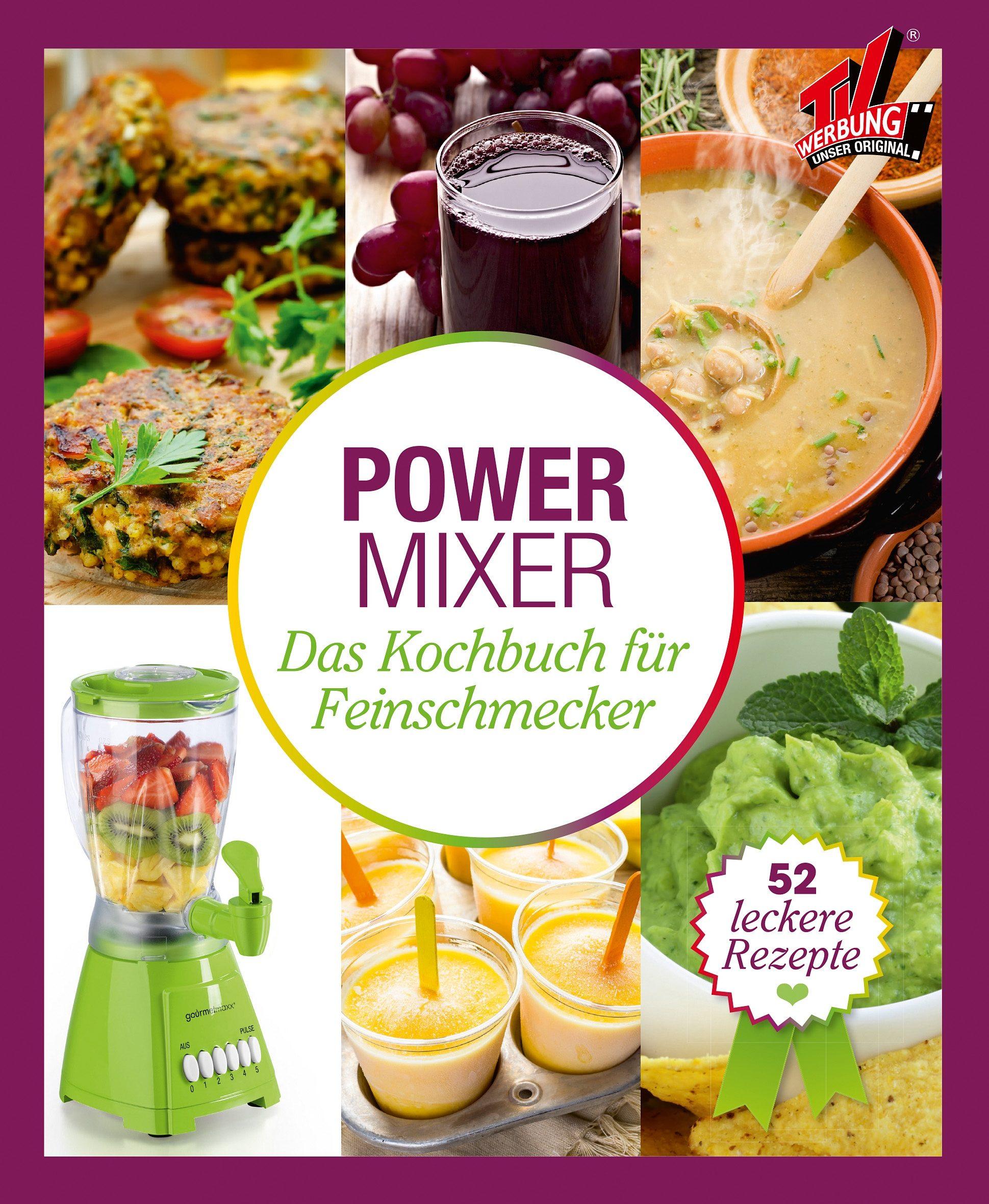 Power Mixer Buch - Das Kochbuch für Feinschmecker