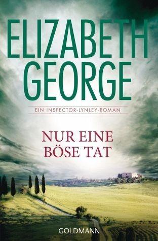Broschiertes Buch »Nur eine böse Tat / Inspector Lynley Bd.18«