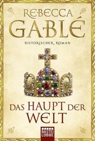 Broschiertes Buch »Das Haupt der Welt / Otto der Große Bd.1«