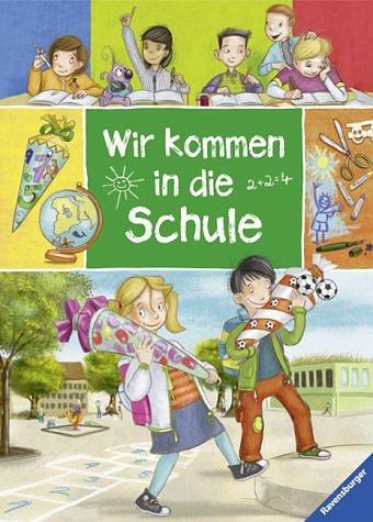 Gebundenes Buch »Wir kommen in die Schule«