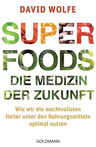 Broschiertes Buch »Superfoods - die Medizin der Zukunft«
