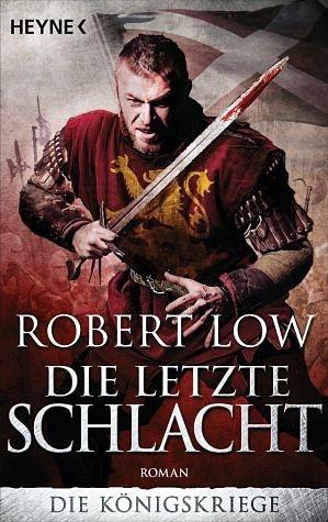 Broschiertes Buch »Die letzte Schlacht / Die Königskriege Bd.3«
