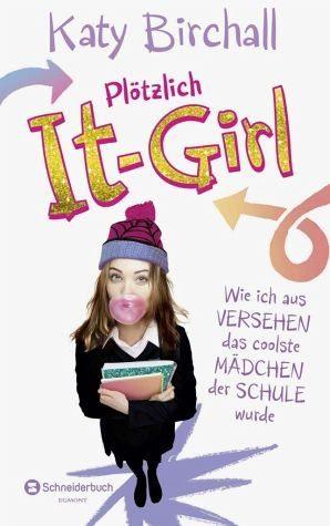 Broschiertes Buch »Wie ich aus Versehen das coolste Mädchen der...«