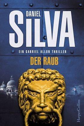 Gebundenes Buch »Der Raub / Gabriel Allon Bd.14«