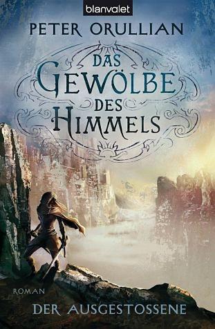 Broschiertes Buch »Der Ausgestoßene / Das Gewölbe des Himmels Bd.3«