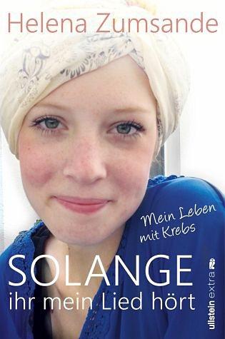 Broschiertes Buch »Solange ihr mein Lied hört«