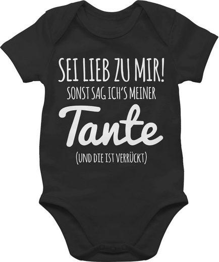 Shirtracer Shirtbody »Sei lieb zu mir sonst sag ichs meiner Tante - Statement Sprüche Baby - Baby Body Kurzarm« Spruch Sprüchen Spruchshirt Kleidung Strampler Babykleidung