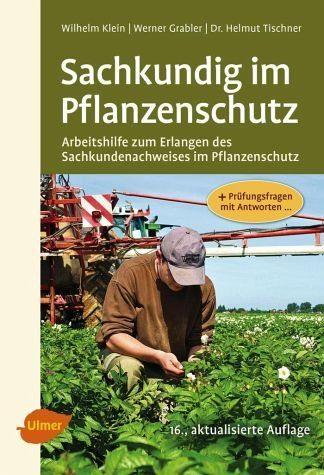Broschiertes Buch »Sachkundig im Pflanzenschutz«