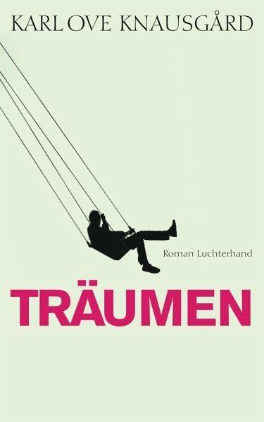 Gebundenes Buch »Träumen / Min Kamp Bd.5«