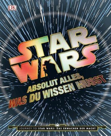 Gebundenes Buch »Star Wars(TM) Absolut alles, was du wissen musst«