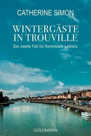 Broschiertes Buch »Wintergäste in Trouville / Kommissar Leblanc Bd.2«