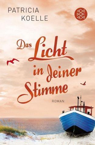 Broschiertes Buch »Das Licht in deiner Stimme / Ostsee-Trilogie Bd.2«