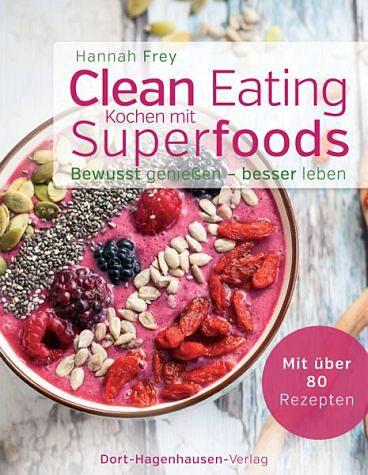 Gebundenes Buch »Clean Eating - Kochen mit Superfoods«