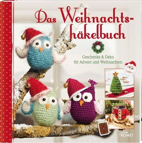 Gebundenes Buch »Das Weihnachtshäkelbuch«