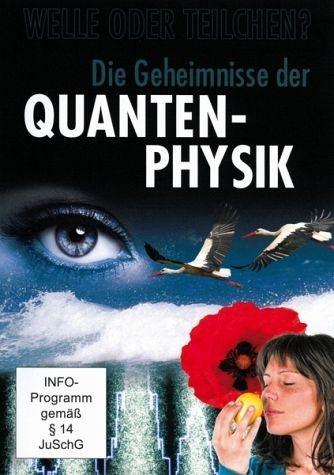 DVD »Die Geheimnisse der Quanten-Physik«