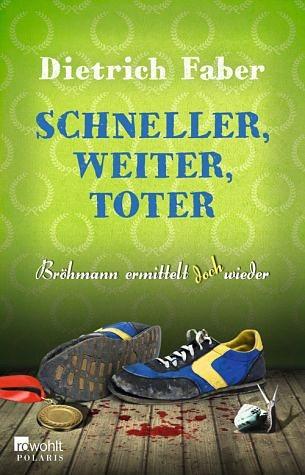 Broschiertes Buch »Schneller, weiter, toter / Henning Bröhmann Bd.4«