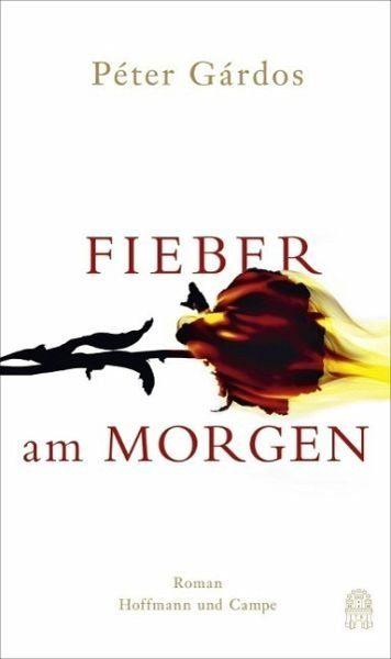Gebundenes Buch »Fieber am Morgen«