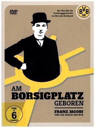 DVD »Am Borsigplatz geboren - Franz Jacobi - Die...«