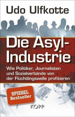 Gebundenes Buch »Die Asyl-Industrie«