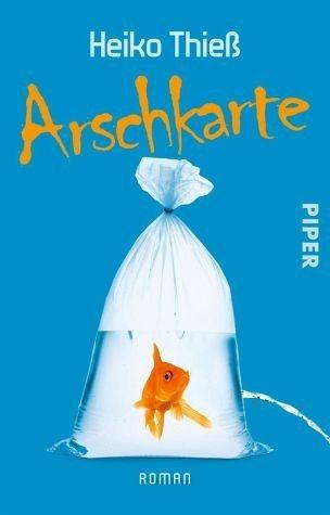 Broschiertes Buch »Arschkarte / Timo Feuer Bd.1«