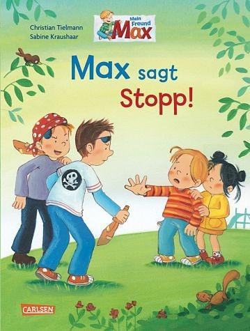 Gebundenes Buch »Max-Bilderbücher: Max sagt Stopp!«