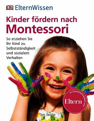 Broschiertes Buch »ElternWissen. Kinder fördern nach Montessori«