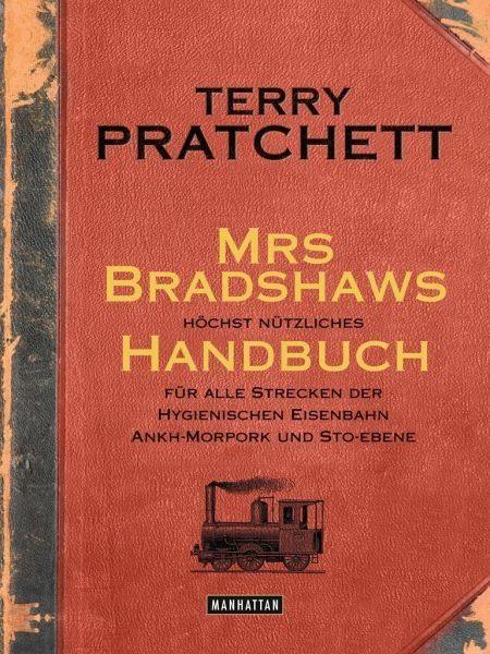 Gebundenes Buch »Mrs Bradshaws höchst nützliches Handbuch für...«
