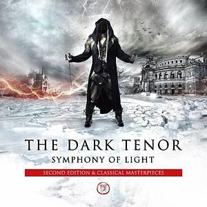Audio CD »Dark Tenor: Symphony Of Light (Second Edition)«