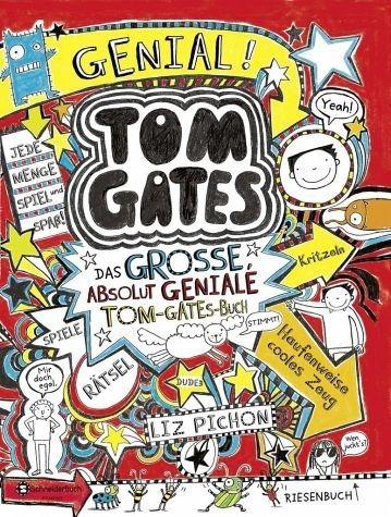 Gebundenes Buch »Tom Gates - Das große, absolut geniale...«