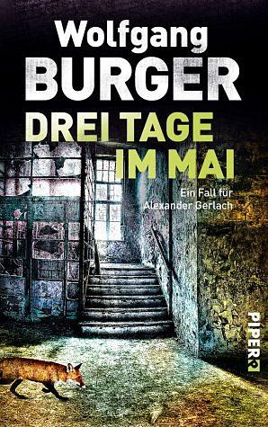 Broschiertes Buch »Drei Tage im Mai / Kripochef Alexander Gerlach...«