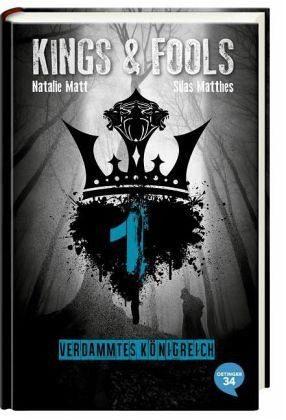 Gebundenes Buch »Verdammtes Königreich / Kings & Fools Bd.1«