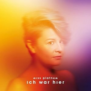 Audio CD »Miss Platnum: Ich War Hier (Ltd.Digi)«