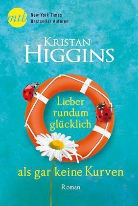 Broschiertes Buch »Lieber rundum glücklich als gar keine Kurven /...«