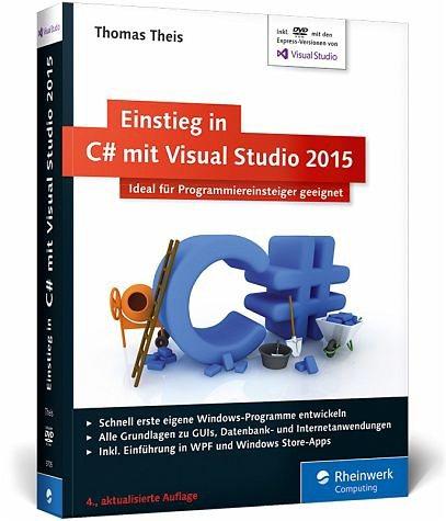 Broschiertes Buch »Einstieg in C# mit Visual Studio 2015«