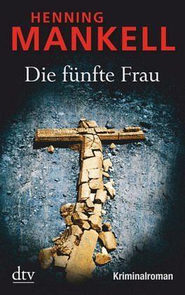 Broschiertes Buch »Die fünfte Frau / Kurt Wallander Bd.7«