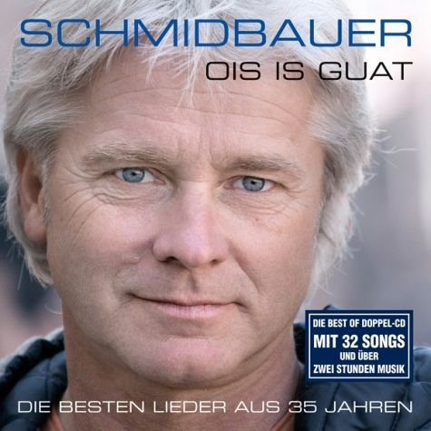 Audio CD »Werner Schmidbauer; Martin Kälberer: Ois Is Guat«