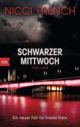 Broschiertes Buch »Schwarzer Mittwoch / Frieda Klein Bd.3«