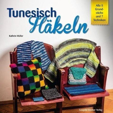 Broschiertes Buch »Tunesisch Häkeln«