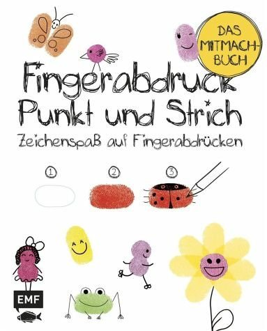 Broschiertes Buch »Fingerabdruck, Punkt und Strich - Das Mitmachbuch«