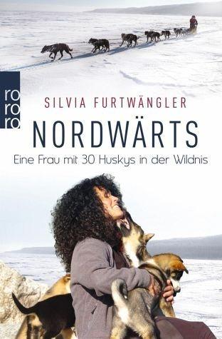 Broschiertes Buch »Nordwärts«