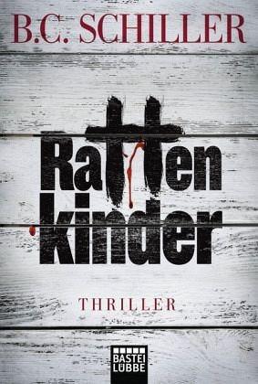 Broschiertes Buch »Rattenkinder / Chefinspektor Tony Braun Bd.6«