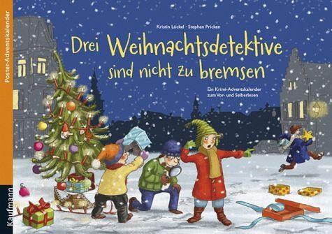 Broschiertes Buch »Drei Weihnachtsdetektive sind nicht zu bremsen«