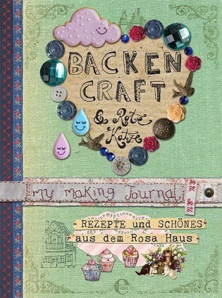 Gebundenes Buch »Backen, Craft und Rote Katze«