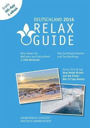 Gebundenes Buch »RELAX Guide 2016 Deutschland - Der kritische...«