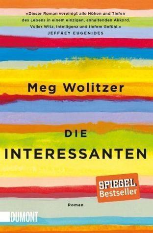 Broschiertes Buch »Die Interessanten«