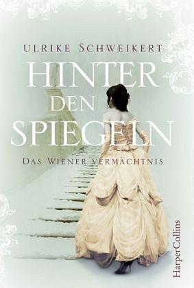 Broschiertes Buch »Hinter den Spiegeln - Das Wiener Vermächtnis«
