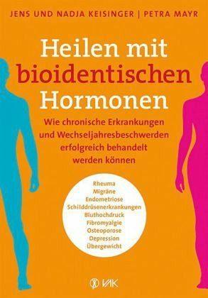 Broschiertes Buch »Heilen mit bioidentischen Hormonen«