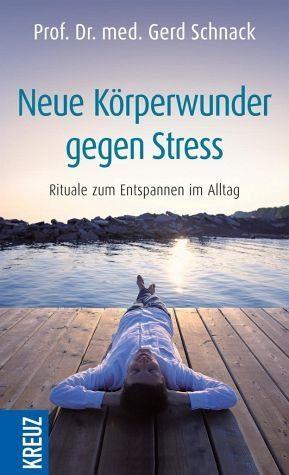 Gebundenes Buch »Neue Körperwunder gegen Stress«