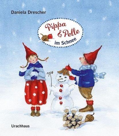 Buch mit Papp-Einband »Pippa und Pelle im Schnee«
